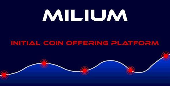 Milium - Initial Coin Offering ICO Script Version 5.2