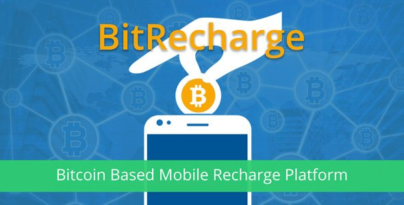 BitRecharge - Bitcoin Based Mobile Recharge Script